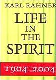 Karl Rahner : Life in the Spirit, O'Donnell, John J., 8876529829