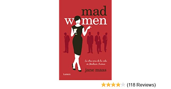 Amazon.com: Mad Women: La otra cara de la vida en Madison Avenue (Spanish Edition) eBook: Jane Maas: Kindle Store
