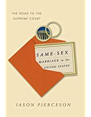 Same-Sex Marriage in the United States: The Road to the Supreme Court