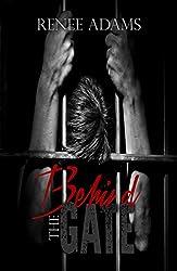 Behind The Gate (Nurses Book 1)