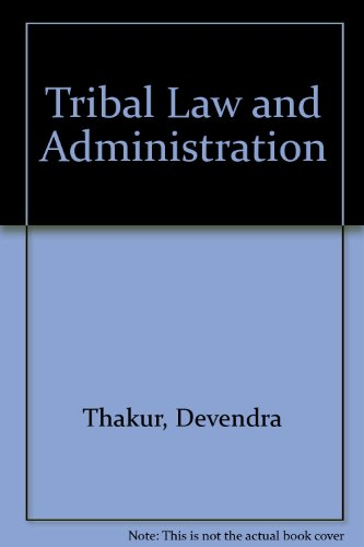 Tribal Law and Administration
