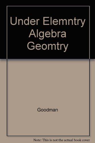 Understanding Elementary Algebra with Geometry :