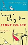 Front cover for the book Having a Lovely Time by Jenny Eclair