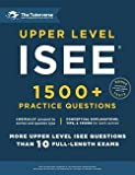 LLC The Tutorverse: Upper Level ISEE : 1500+ Practice Questions (Paperback); 2015 Edition