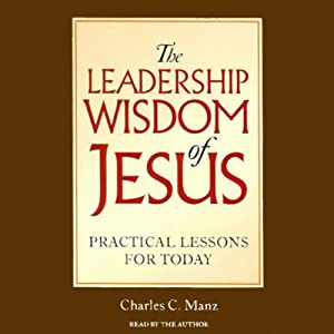 The Leadership Wisdom of Jesus Audiobook