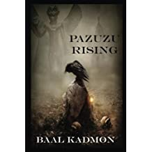 Pazuzu Rising (Mesopotamian Magick) (Volume 2)