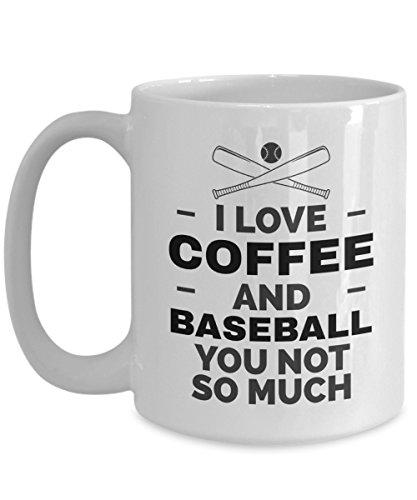 (Baseball Coffee Mug | I Love Coffee And Baseball | Novelty Gift Idea for Coach Men Women Mom and Dad White Ceramic 15 oz)