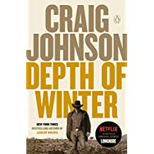 Depth of Winter: A Longmire Mystery (Walt Longmire Mysteries Book 14)