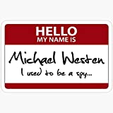WillettaStore Nametag Parody: Burn Notice - My Name is Michael Westen Stickers (3 Pcs/Pack)