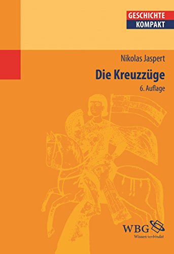 Die Kreuzzüge (German Edition)