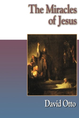 The Miracles of Jesus -