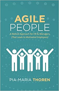 Agile People: A Radical Approach For Hr & Managers Descargar Epub