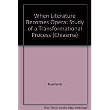 When Literature Becomes Opera: Study of Transformational Process