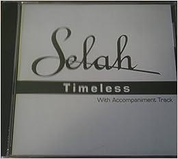 Selah Timeless Accompaniment Track: 0715187313422: Amazon com: Books