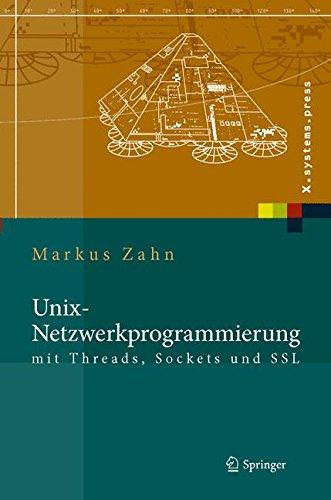 unix-netzwerkprogrammierung-mit-threads-sockets-und-ssl-x-systems-press