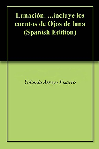 Womens Arroyo Short (Lunación: ...incluye los cuentos de Ojos de luna (Spanish Edition))