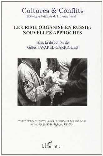 Download Cutures & conflits n.42 ete 2001 : le crime organise en russie : nouvelles pdf, epub