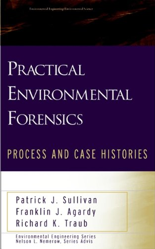 Practical Environmental Forensics: Process and Case Histories