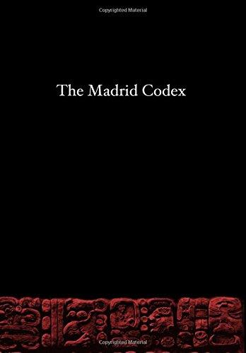The Madrid Codex (The Maya Codices Full Color) por Castellanos Magaña, Daniel