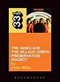 The Kinks' The Kinks Are the Village Green Preservation Society (33 1/3)