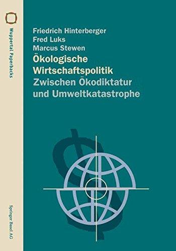 Ökologische Wirtschaftspolitik: Zwischen Ökodiktatur und Umweltkatastrophe (Wuppertal Texte) (German Edition) Taschenbuch – 1. März 1996 Friedrich Hinterberger Fred Luks Marcus Stewen Birkhäuser Verlag