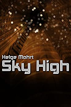 Sky High (English Edition) por [Mahrt, Helge]