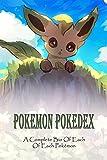 Pokemon Pokedex: A Complete Bio Of Each Of Each