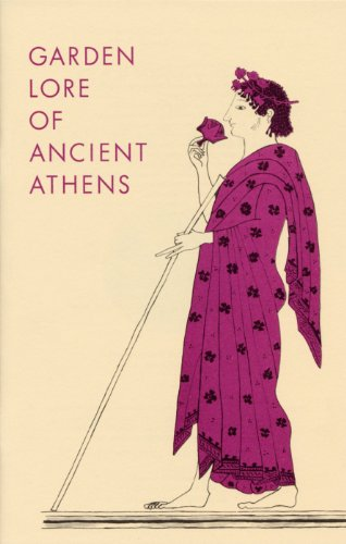 Garden Lore of Ancient Athens (Agora Picture Book)