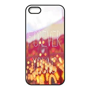 Brand New Phone Case for iPhone 5,5S with diy Forever Young