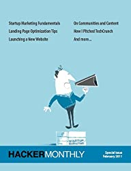 Hacker Monthly Special Issue: Startup Marketing (English Edition)