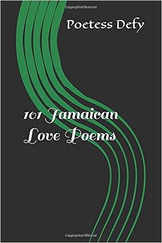 101 Jamaican Love Poems: Denise N  Fyffe: 9781514845059