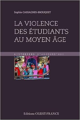 Lire en ligne VIOLENCE DES ETUDIANTS AU MOYEN AGE epub pdf