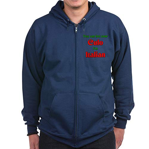 (CafePress You Bet Your Culo I'm Italian Zip Hoodie, Classic Hooded Sweatshirt with Metal Zipper Navy)