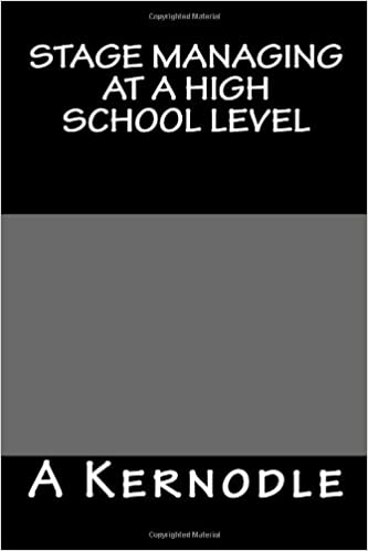 Read online Stage Managing at a High School Level PDF, azw (Kindle)