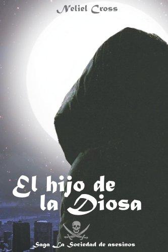 El hijo de la Diosa (La Sociedad de Asesinos nº 2) (Spanish Edition)