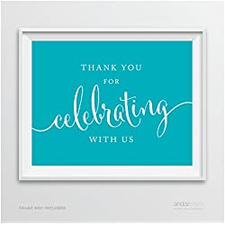 Andaz Press Party Signs, 8.5-inch x 11-inch, Thank You for Celebrating With Us, Aqua Turquoise, 1-Pack, Print Poster Decor Decoration for Baby Bridal Wedding Shower, Anniversary Celebration, Graduation, Outdoor Event, Picnic, Luau, Christmas Hanukkah Holiday Party, Sweet 16 Quinceanera Birthday, Kids Birthday Party, Baptism, Christening, Confirmation, Communion Party Favors Table Sign
