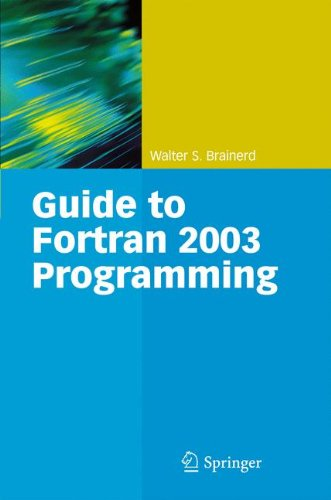 Guide to Fortran 2003 Programming by Springer