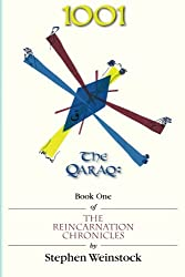 1001: The Qaraq, Book One of the Reincarnation Chronicles