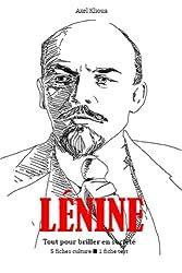Lénine - Tout pour briller en société