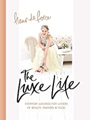 "Every girl deserves a little bit of luxe in her life and top beauty and fashion vlogger Fleur de Force - Sunday Times bestselling author of The Glam Guide - knows exactly how to get it.       ""Luxe living is all about becoming your bes..."