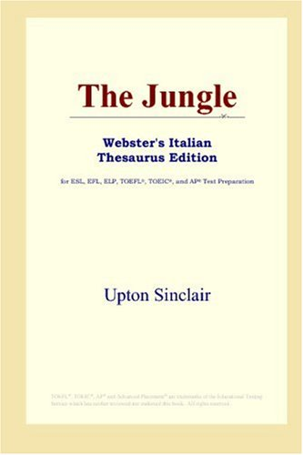 Read Online The Jungle (Webster's Italian Thesaurus Edition) pdf epub