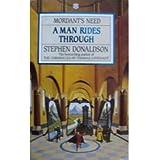 A Man Rides Through (Mordant's Need: Volume 2.)