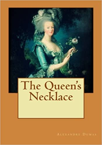 The Queens Necklace By Alexandre Dumas
