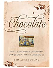 Chocolate: How a New World Commodity Conquered Spanish Literature