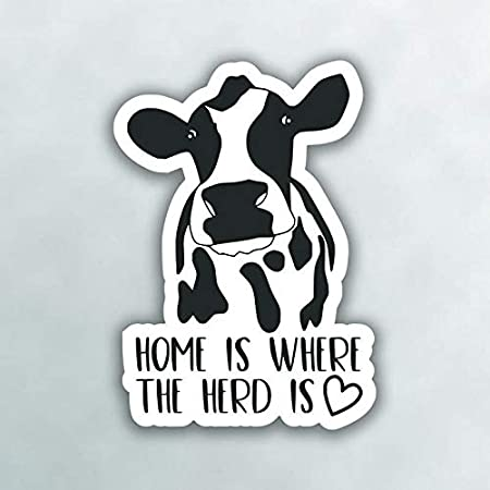 More Shiz Home is Where The Heard is Cow Vinyl Decal Sticker