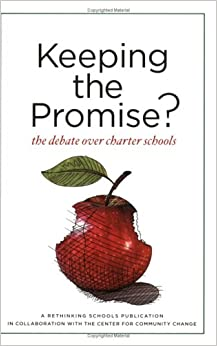 \\WORK\\ Keeping The Promise?: The Debate Over Charter Schools. design former partido Press codes azucar combate