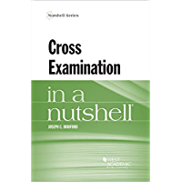 Cross Examination in a Nutshell (Nutshells)