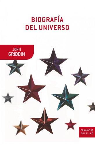 Descargar Libro Biografía Del Universo John Gribbin
