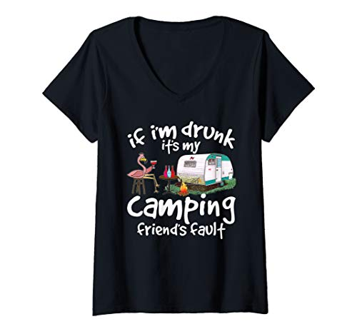 Womens If I'm Drunk It's My Camping Friend's Fault Funny Flamingo V-Neck ()