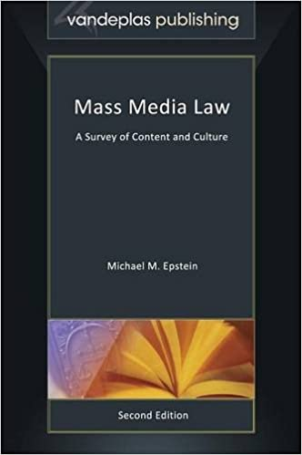 Mass Media Law: A Survey of Content and Culture, Second Edition